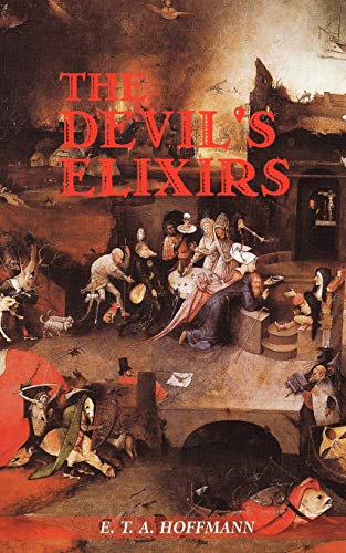 The Devil's Elixirs By E. T. A. Hoffmann