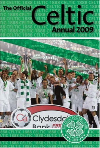 Official Celtic FC Annual By David Friel