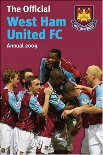 Official West Ham FC Annual: 2009 by