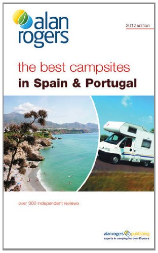 Best Campsites in Spain & Portugal By Alan Rogers Guides