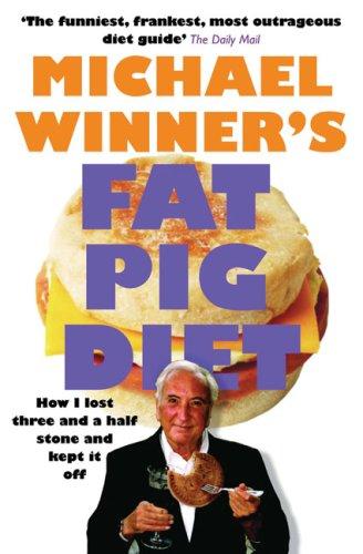 Fat Pig Diet By Michael Winner