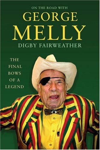 On the Road with George Melly By Digby Fairweather
