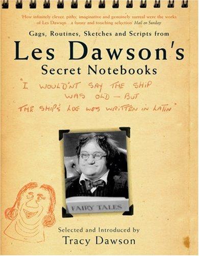 Les Dawson's Secret Notebooks by Tina Dawson