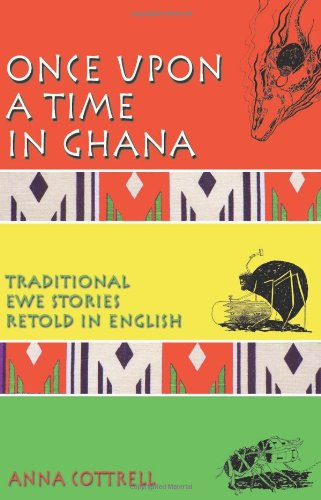 Once Upon a Time in Ghana By Anna Cottrell