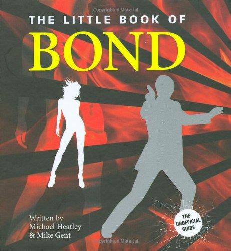 Little Book of  Bond By Michael Heatley