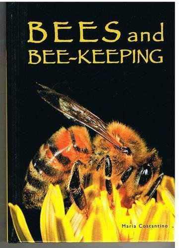 Bees and Bee-Keeping By Maria Costantino