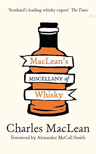 MacLean's Miscellany of Whisky by Charles Maclean