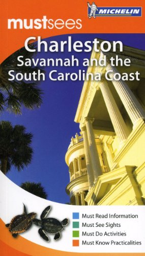 Charleston, Savannah and the South Carolina Coast Must Sees Guide By Cynthia Clayton Ochterbeck