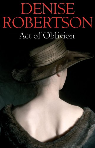 Act of Oblivion By Denise Robertson