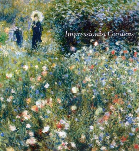 Impressionist Gardens By Clare A.P. Willsdon