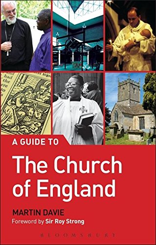 A Guide to the Church of England By Martin Davie