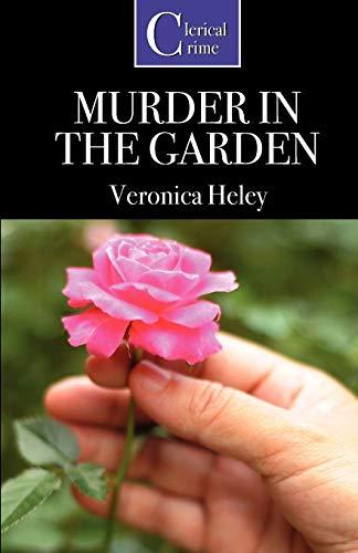 Murder in the Garden By Veronica Heley