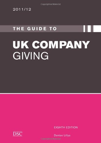 The Guide to UK Company Giving By Denise Lillya