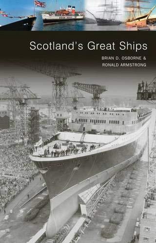 Scotland's Great Ships by Brian D. Osborne