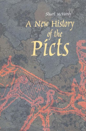A New History of the Picts By Stuart McHardy