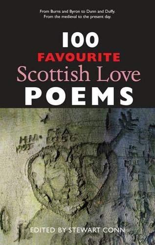100 Favourite Scottish Love Poems By Stewart Conn