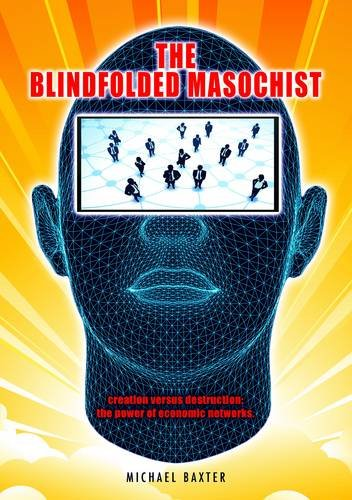 The Blindfolded Masochist By Michael Baxter