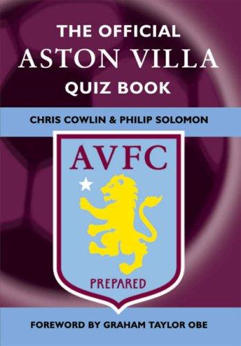 The Official Aston Villa Quiz Book By Chris Cowlin