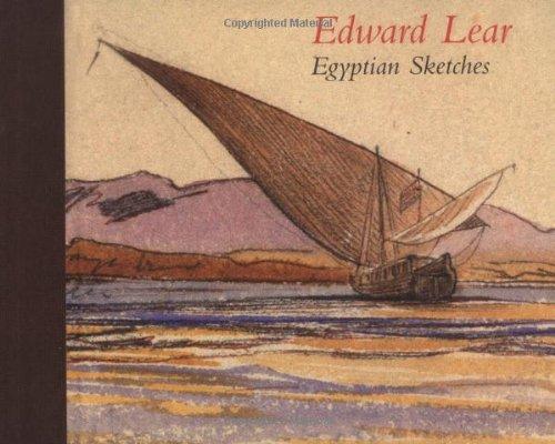 Edward Lear: Egyptian Sketches by Jenny Gaschke