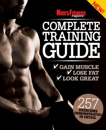 Men's Fitness the Complete Training Guide by
