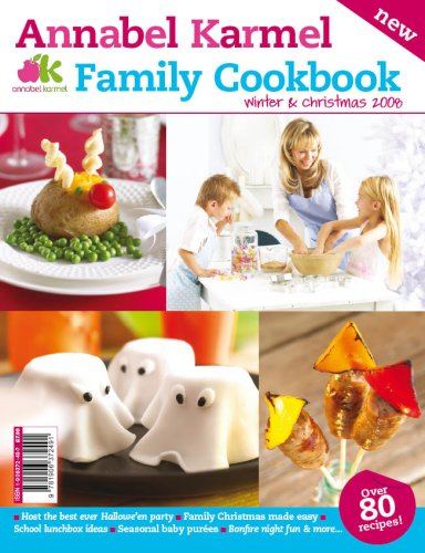 Annabel Karmel Family Cookbook Winter and Christmas: 2008 by