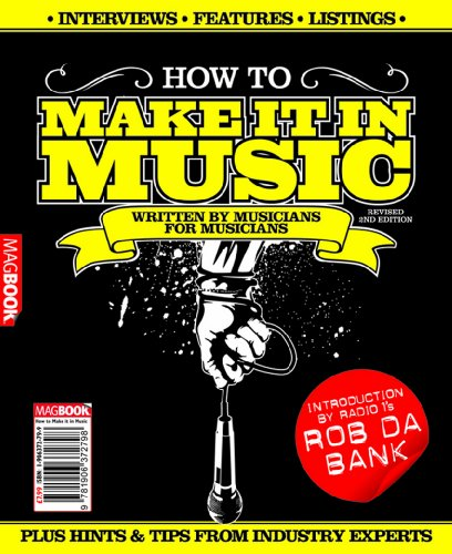 How to Make it in Music: Bk. 2 by Stuart James Smith