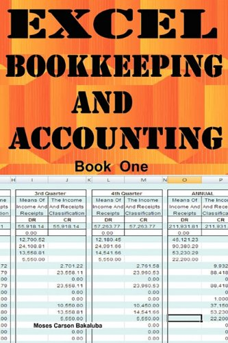 Excel Bookkeeping and Accounting By Moses Carson Bakaluba