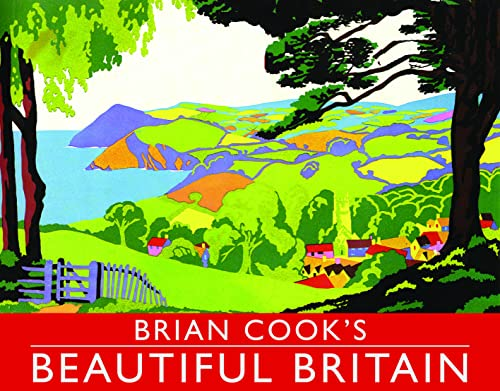 Brian Cook's Landscapes of Britain: A Guide to Britain in Beautiful Book Illustration by Brian Cook