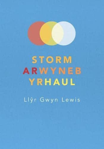 Storm ar Wyneb yr Haul By Llyr Gwyn Lewis