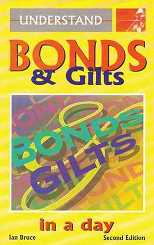 Bonds and Gilts in a Day By Ian Bruce