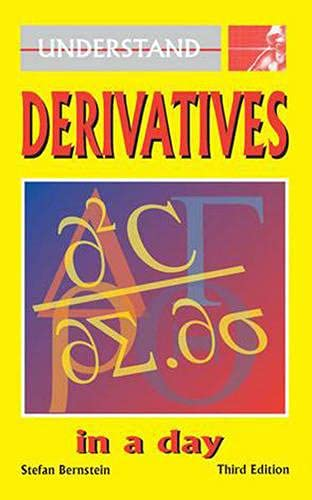 Derivatives in a Day By Stefan Bernstein