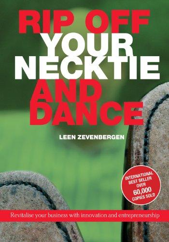 Rip Off Your Necktie and Dance By Leen Zevenbergen