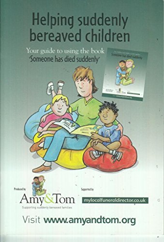 Someone Has Died Suddenly: Support Booklet for Professionals and Carers By Mary Williams