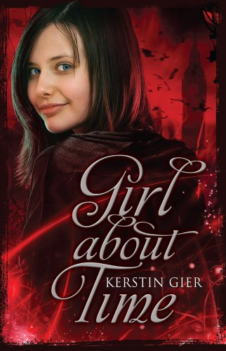 Girl About Time: Bk. 1: Ruby Red by Kerstin Gier