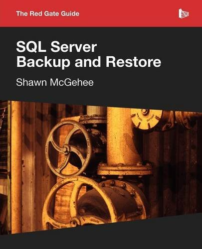 SQL Server Backup and Restore By Shawn McGehee