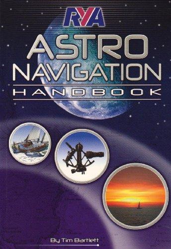 RYA Astro Navigation Handbook By Tim Bartlett
