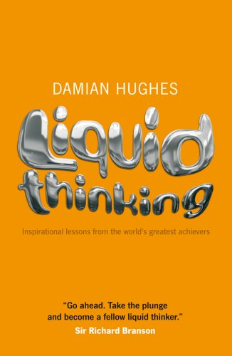 Liquid Thinking By Damian Hughes