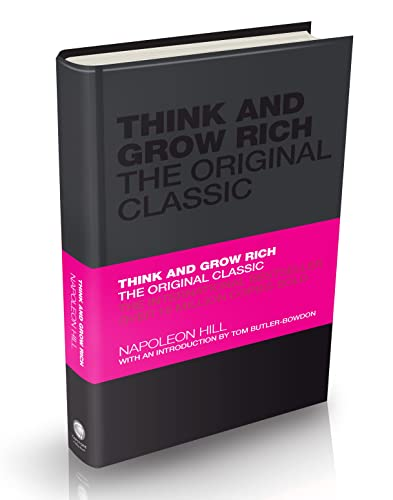 Think and Grow Rich: The Original Classic By Napoleon Hill