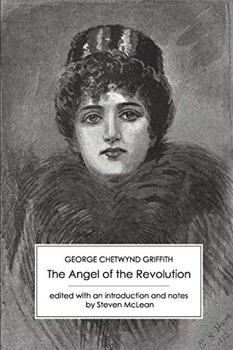 The Angel of the Revolution By George Chetwynd Griffith