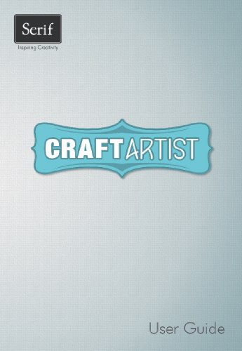 Craft Artist User Guide by Serif Europe Limited