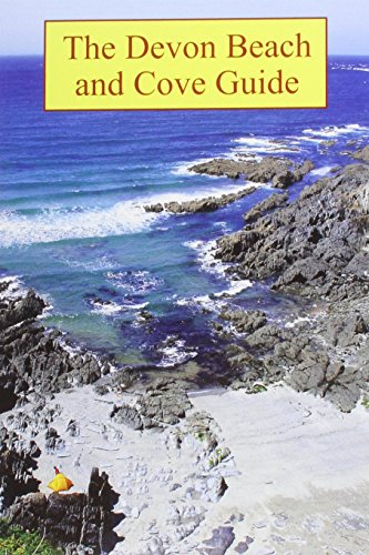 The Devon Beach and Cove Guide By Robert Hesketh