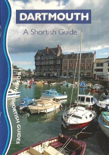Dartmouth: A Shortish Guide By Robert Hesketh