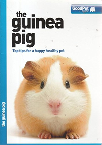 The Guinea Pig - Good Pet Guide By Various