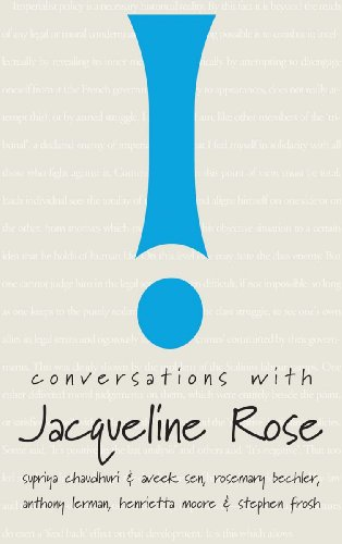 Conversations with Jacqueline Rose By Supriya Chaudhuri