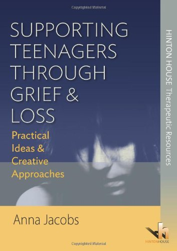 Supporting Teenagers Through Grief & Loss By Anna Jacobs