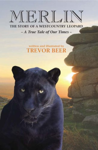Merlin the Story of a Westcountry Leopard by Trevor Beer