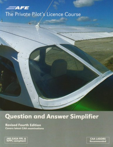 PPL The Private Pilot's Licence Course: Question and Answer Simplifier By Jeremy M. Pratt