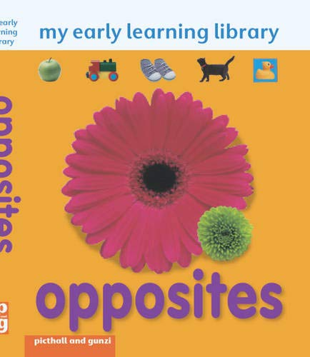 My Early Learning Library: Opposites By Chez Picthall