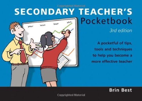 Secondary Teacher's Pocketbook: 3rd Edition By Brin Best