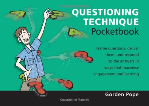 Questioning Technique Pocketbook By Gorden Pope
